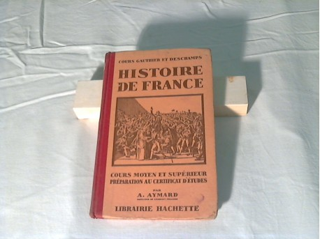 HISTOIRE DE FRANCE - LIBRAIRIE HACHETTE
